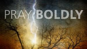 Pray Boldly - lightning