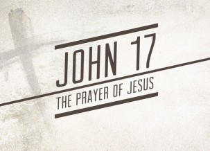 59. John 17-Jesus Prays for Us