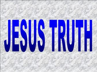 61. Jesus-Truth