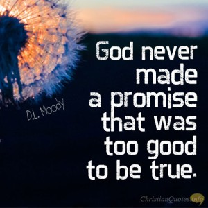 66. God-never-made-a-promise-that-was-too-good-to-be-true
